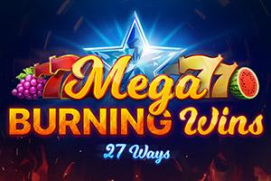 mega-burning-wins
